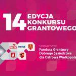 Rusza nabór – 14. Fundusz Grantowy