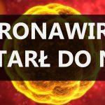 17-latek z koronawirusem! Wiemy skąd jest (aktualizacja)